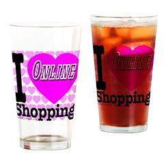 I Love Online Shopping Drinking Glass