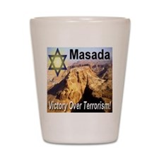 Masada Victory Over Terrorism Shot Glass