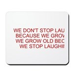 growing old merchandise Mousepad