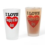 I Love Naughty & Nice Girls! Drinking Glass