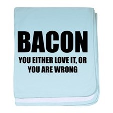 Bacon you either love it baby blanket
