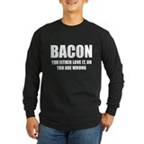 Bacon you either love it T