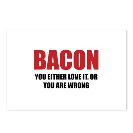 Bacon you either love it Postcards (Package of 8)