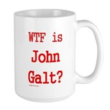 WTF is John Galt? -- Ceramic Mugs