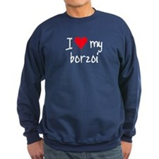 I LOVE MY Borzoi Sweatshirt