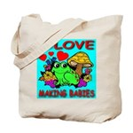 I Love Making Babies Tote Bag