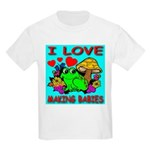 I Love Making Babies Kids T-Shirt