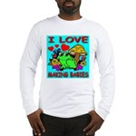 I Love Making Babies Long Sleeve T-Shirt