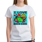 I Love Making Babies Women's T-Shirt