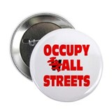 "Occupy All Streets 2.25"" Button"