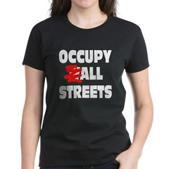 Occupy All Streets Women's Dark T-Shirt