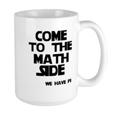 Come to the math side Coffee Mug