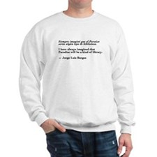 Borges library quote-Bilingual Sweatshirt