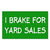 brake 4 yard sales... Rectangle Decal