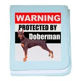 Protected by Doberman baby blanket