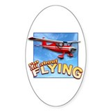 I'm All About Flying Aviation Oval Decal