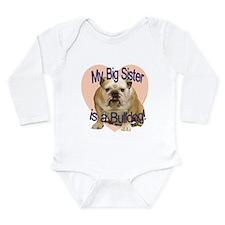 Bulldog Sister Long Sleeve Infant Bodysuit
