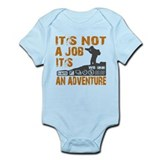 it's not ajob it's an adventu Infant Bodysuit