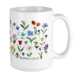 Mathew 6:28 Members Ceramic Mugs