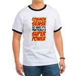 common sense Ringer T