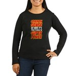 common sense Women's Long Sleeve Dark T-Shirt