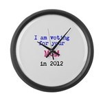 I am voting for your MOM in 2 Large Wall Clock