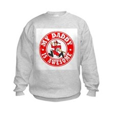 My Daddy is Awesome - Fireman Sweatshirt