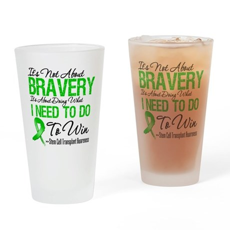 BraveryStemCellTransplant Drinking Glass