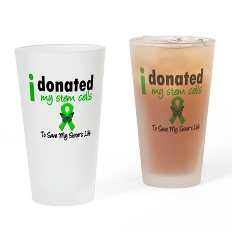 Stem Cell Donor to Sister Drinking Glass