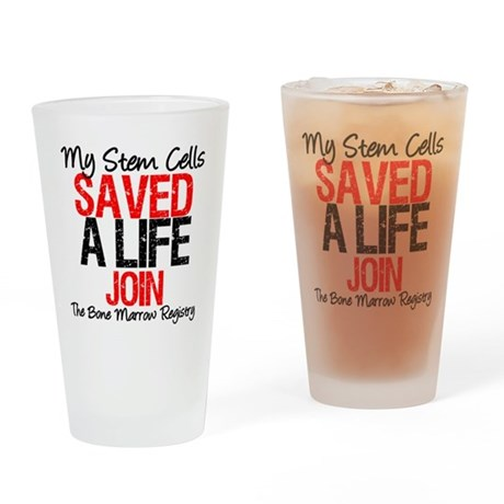 My Stem Cells Saved a Life (G Drinking Glass