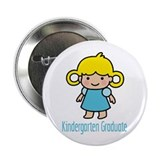 "Kindergarten Graduate (Girl) 2.25"" Button (10 pack"