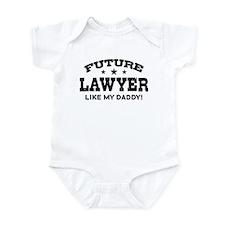 Future Lawyer Like my Daddy Infant Bodysuit