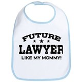 Future Lawyer Like My Mommy Bib
