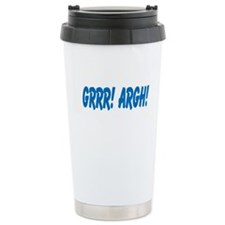 Grrr! Argh! Ceramic Travel Mug