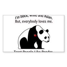 Treat People Like Pandas Decal