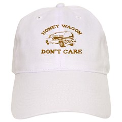 Honey Wagon Don't Care Cap