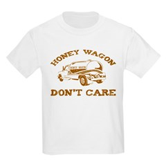 Honey Wagon Don't Care Kids Light T-Shirt