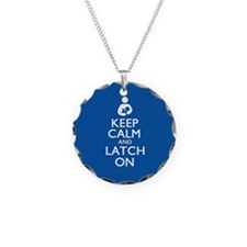Keep Calm and Latch On Necklace