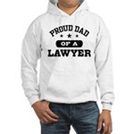 Proud Dad of a Lawyer Hooded Sweatshirt
