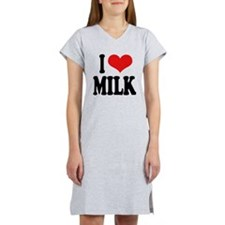 I Love Milk Women's Nightshirt