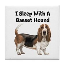 I Sleep With A Basset Hound Tile Coaster