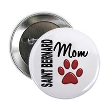 "Saint Bernard Mom 2 2.25"" Button"