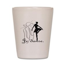 Je danse Shot Glass