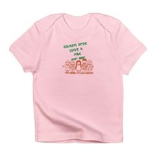 Glulten Free Isnt a Fad Infant T-Shirt