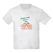 Gluten Free Isn't A Fad T-Shirt