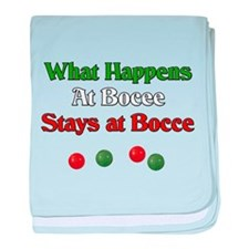 What happens at bocce stays at bocce. baby blanket