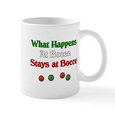 What happens at bocce stays at bocce. Mug