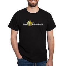 Kill Confirmed! T-Shirt