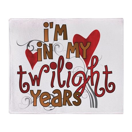 Funny Twilight Years Throw Blanket