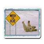 Watch for Ice Mousepad